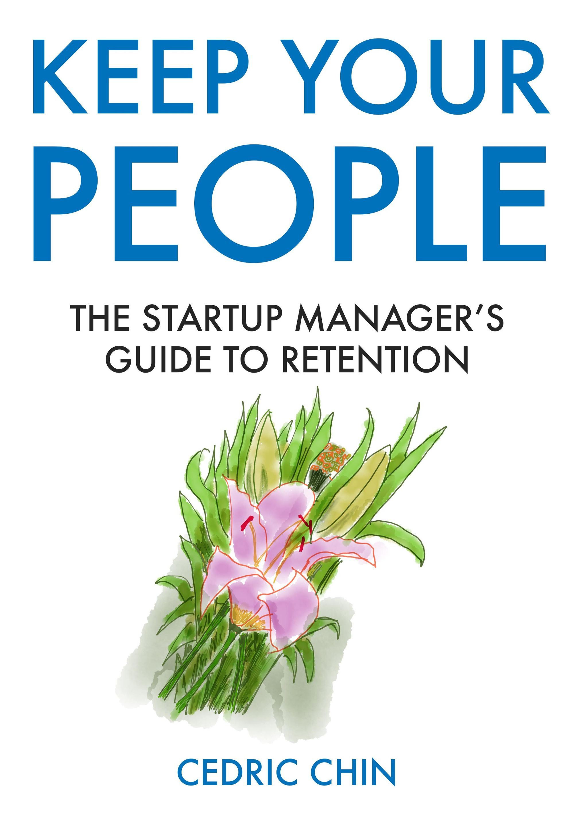 Book cover of Keep Your People